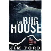 The Bug House - eBook