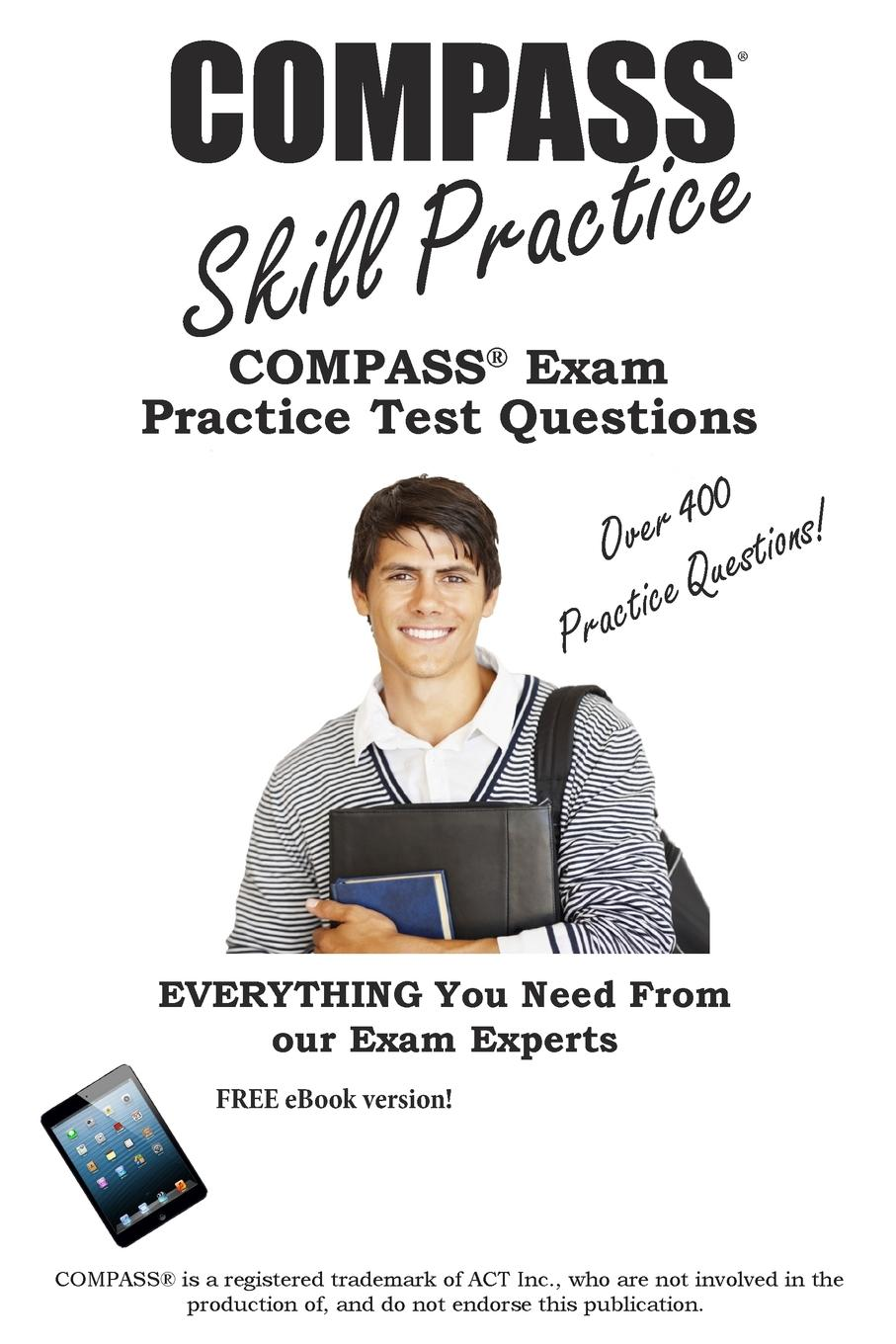 Compass Skill Practice!: Compass Exam Practice Test Questions (Other) by Complete Test Preparation Inc.