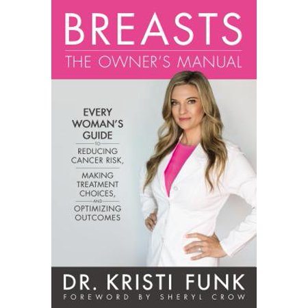 Breasts: The Owner's Manual : Every Woman's Guide to Reducing Cancer Risk, Making Treatment Choices, and Optimizing - Breast Cancer Cake