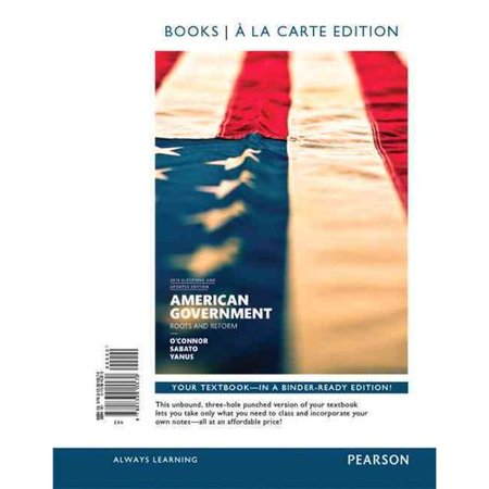American Government: Roots and Reform: 2014 Elections and Updates Edition by