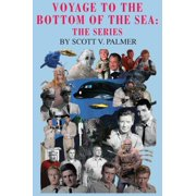 Voyage to the Bottom of the Sea: The Series (Hardcover)