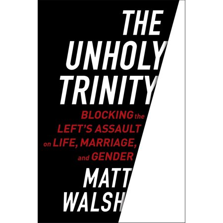 The Unholy Trinity : Blocking the Left's Assault on Life, Marriage, and Gender](Trinity School Halloween)