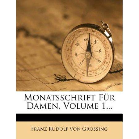 Monatsschrift Fur Damen, Volume 1... (Brillen Für Damen 2014)