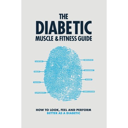 The Diabetic Muscle and Fitness Guide (Paperback)
