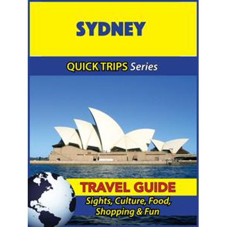 Sydney Travel Guide (Quick Trips Series) - eBook