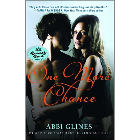 One More Chance : A Rosemary Beach Novel (Honey Just Allow Me One More Chance)