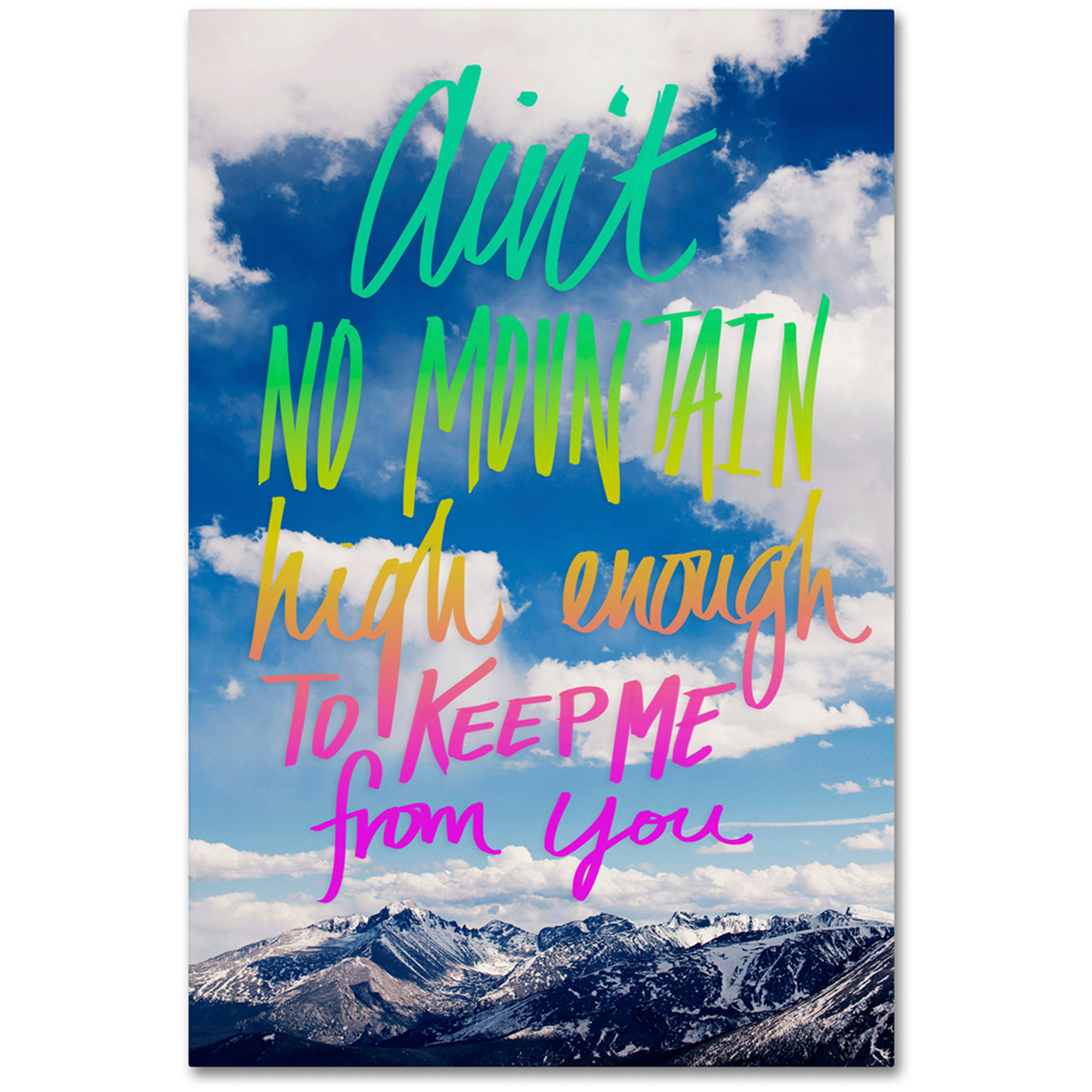 "Trademark Fine Art ""Ain't No Mountain"" Canvas Art by Leah Flores"