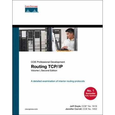 Ccie Professional Development Routing Tcp Ip  A Detaild Examination Of Interior Routing Protocols