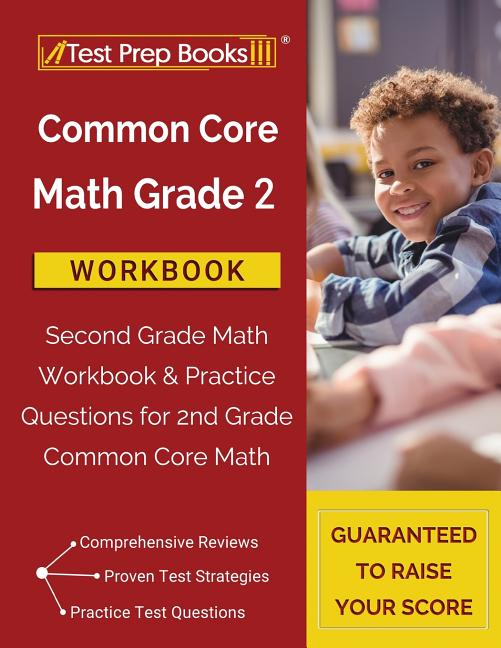 Common Core Math Grade 2 Workbook : Second Grade Math Workbook & Practice  Questions For 2nd Grade Common Core Math (Paperback) - Walmart.com -  Walmart.com