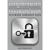 Keep Organized Password Book - Password Reminder Book