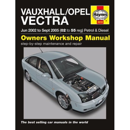 Icom Service Manual (Vauxhall Opel Vectra Petrol & Diesel Service and Repair Manual: 2002 to 2005 (Haynes Service and Repair Manuals) (Paperback) )