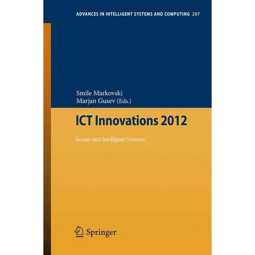 Ict Innovations 2012: Secure and Intelligent Systems