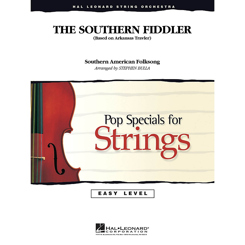 Hal Leonard The Southern Fiddler Easy Pop Specials For Strings Series Arranged by Stephen Bulla