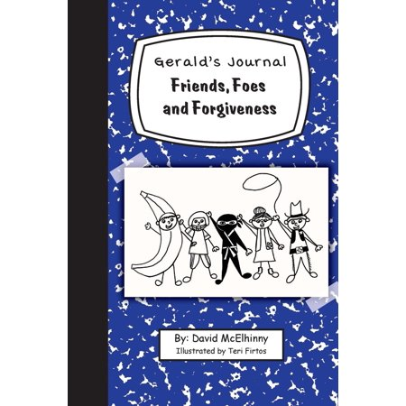 (Gerald's Journal, Volume 2 : Friends, Foes and Forgiveness)
