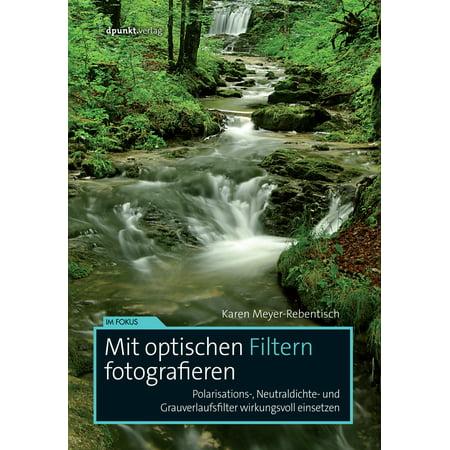 Mit optischen Filtern fotografieren - eBook (Sonnenbrillen Filtern)