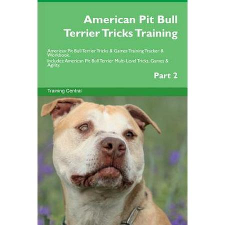 American Pit Bull Terrier Tricks Training American Pit Bull Terrier Tricks & Games Training Tracker & Workbook.