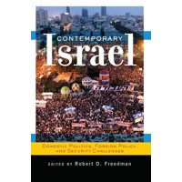 Contemporary Israel: Domestic Politics, Foreign Policy, and Security Challenges (Paperback)