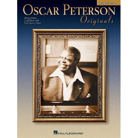 Oscar Peterson Originals : Transcriptions, Lead Sheets and Performance Notes