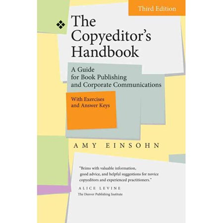 The Copyeditor's Handbook: A Guide for Book Publishing and Corporate Communications: With Exercises and Answer Keys