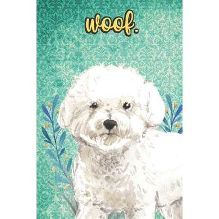 Woof: Bichon Frise Pet Dog Notebook and Journal. Funny Book For School Home Office Note Taking, Drawing, Sketching, Diary Us (Fennec Fox As A Pet In The Us)