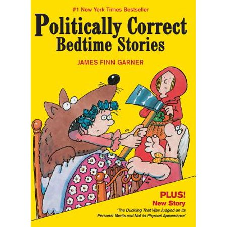 Politically Correct Bedtime Stories (Best Bedtime Stories For Adults)