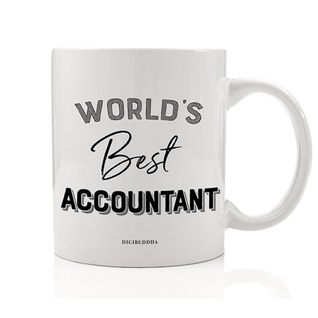 World's Best Accountant Coffee Mug Gift Idea Certified CPA Business Financial Bookkeeper Tax Professional Christmas Birthday Retirement Present Office Coworker 11oz Ceramic Tea Cup Digibuddha (Best Small Business Ideas Canada)