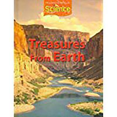 Houghton Mifflin Science : Student Edition Grade 2 Module C: Treasures from Earth 2009 (Student Treasures)