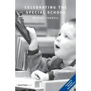 Celebrating the Special School (Paperback)