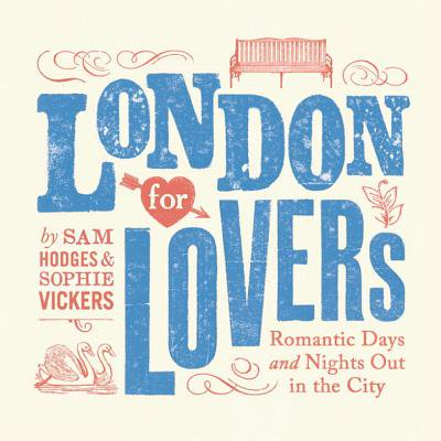 London for Lovers : Romantic Days and Nights Out in the City - Halloween Night Out In London