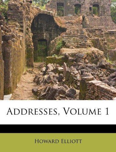 Addresses, Volume 1 by