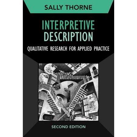 Interpretive Description, Second Edition : Qualitative Research for Applied