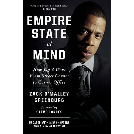 Empire State of Mind : How Jay Z Went from Street Corner to Corner Office, Revised Edition