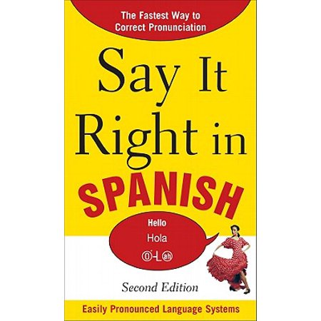 Say It Right in Spanish (Wristband In Spanish)