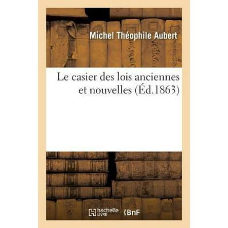 Le Casier Des Lois Anciennes Et Nouvelles  Sciences Sociales   French