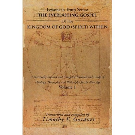 The Everlasting Gospel of the Kingdom of God (Spirit) Within - eBook