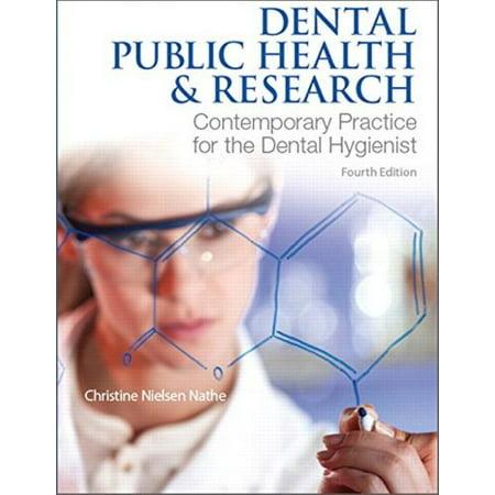 Dentaire santé publique et de la recherche: la pratique contemporaine pour l'hygiéniste dentaire