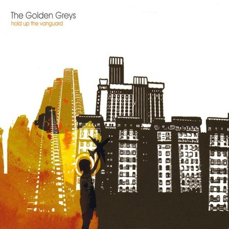 Golden Greys   Hold Up The Vanguard  Cd