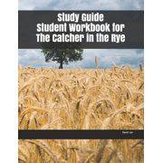 Study Guide Student Workbook for The Catcher in the Rye (Paperback)