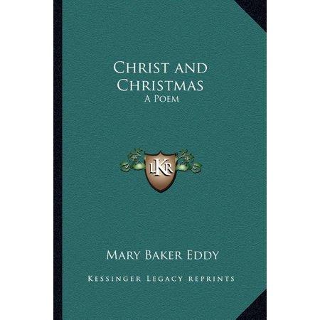 Christ and Christmas : A Poem ()