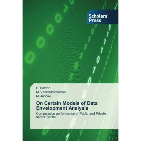 On Certain Models Of Data Envelopment Analysis