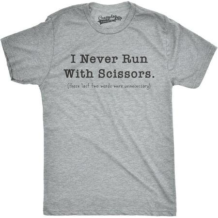 Mens Never Run With Scissors Funny Self Mocking I Don't Run T (I Run Shirts)