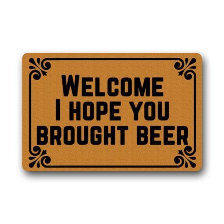 WinHome Welcome! I Hope You Brought Beer Doormat Floor Mats Rugs Outdoors/Indoor Doormat Size 30x18 inches