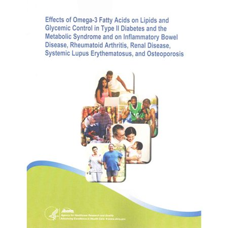 Effects Of Omega 3 Fatty Acids On Lipids And Glycemic Control In Type Ii Diabetes And The Metabolic Syndrome And On Inflammatory Bowel Disease  Rheumatoid Arthritis  Renal Disease  Systemic Lupus Erythematosus  And Osteoporosis