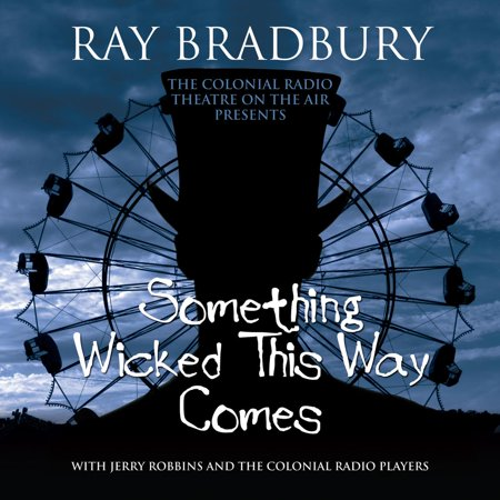 Something Wicked This Way Comes - Audiobook (Come On Come On Put The Radio On)