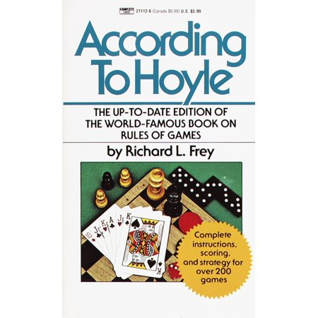 According to Hoyle : The Up-to-Date Edition of the World-Famous Book on Rules of