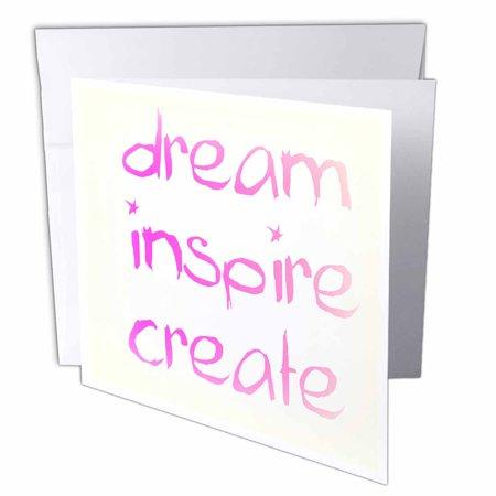 3drose dream inspire create pink inspirational words motivational 3drose dream inspire create pink inspirational words motivational greeting cards 6 m4hsunfo