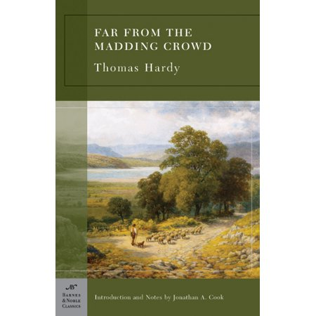 Far from the Madding Crowd (Barnes & Noble Classics