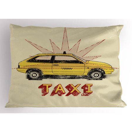 - Retro Pillow Sham Pop Art Style Old Fashioned Taxi Cab with Grunge Effects Vintage Car Graphic, Decorative Standard Size Printed Pillowcase, 26 X 20 Inches, Beige Yellow Ruby, by Ambesonne
