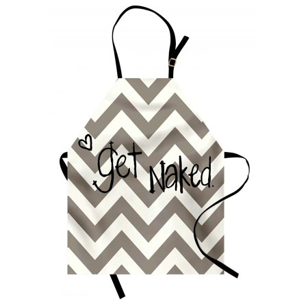 Quote Apron Get Naked Phrase with a Little Heart on Zig Zag Backdrop Hand Drawn Style, Unisex Kitchen Bib Apron with Adjustable Neck for Cooking Baking Gardening, Taupe Cream Black, by Ambesonne (Get Fresh Hand Creme)
