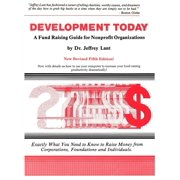 Development Today: A Fund Raising Guide For Non-profit Organizations - eBook